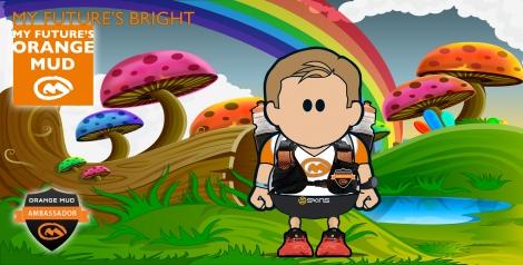 Orange Mud Ambassador - My future's bright, my futiue's Orange Mud